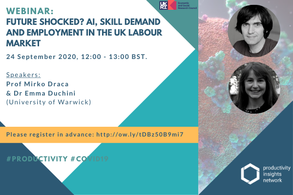 Future Shocked? AI, Skill Demand and Employment in the UK Labour Market. Thursday, 24 September 2020, 12:00 – 13:00