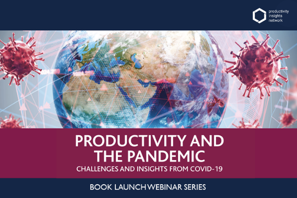 Productivity and the Pandemic – Book Launch Webinar Series